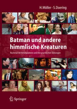 Möller, Heidi - Batman und andere himmlische Kreaturen, ebook