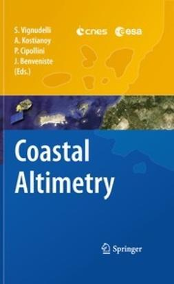 Vignudelli, Stefano - Coastal Altimetry, ebook