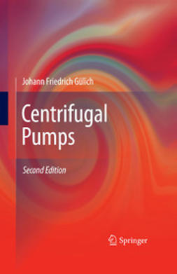 Gülich, Johann Friedrich - Centrifugal Pumps, ebook