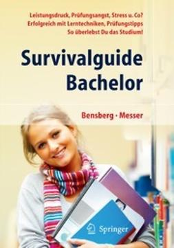 Bensberg, Gabriele - Survivalguide Bachelor, ebook