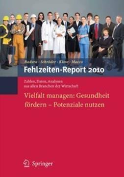Badura, Bernhard - Fehlzeiten-Report 2010, ebook