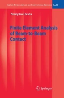 Litewka, Przemysław - Finite Element Analysis of Beam-to-Beam Contact, ebook