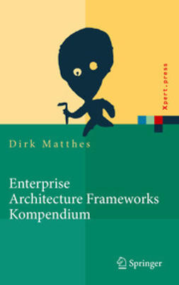 Matthes, Dirk - Enterprise Architecture Frameworks Kompendium, ebook
