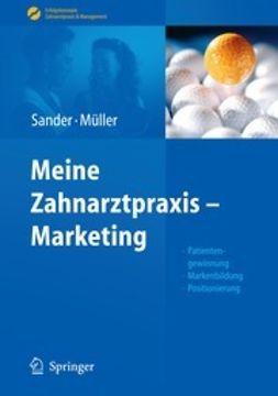 Sander, Thomas - Meine Zahnarztpraxis, ebook