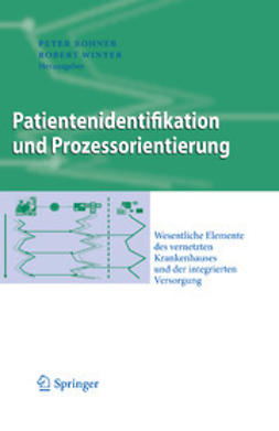 Rohner, Peter - Patientenidentifikation und Prozessorientierung, ebook