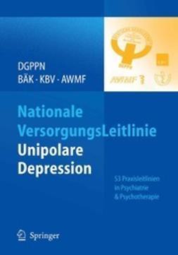 Härter, Martin - S3 Praxisleitlinien in Psychiatrie und Psychotherapie, ebook