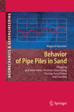 Iskander, Magued - Behavior of Pipe Piles in Sand, ebook