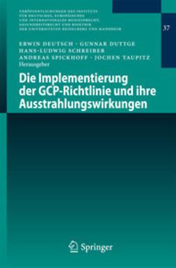 Deutsch, Erwin - Die Implementierung der GCP-Richtlinie und ihre Ausstrahlungswirkungen, ebook