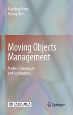 Meng, Xiaofeng - Moving Objects Management, ebook