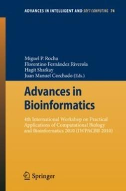 Rocha, Miguel P. - Advances in Bioinformatics, e-kirja