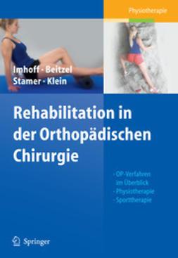 Imhoff, Andreas B. - Rehabilitationskonzepte in der orthopädischen Chirurgie, ebook