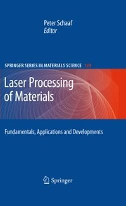 Schaaf, Peter - Laser Processing of Materials, e-bok