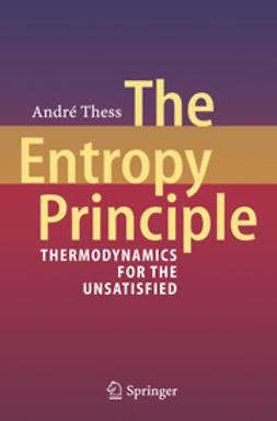 Thess, André - The Entropy Principle, ebook