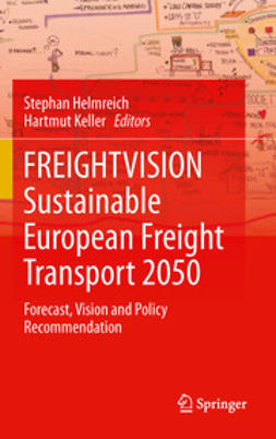 Helmreich, Stephan - FREIGHTVISION - Sustainable European Freight Transport 2050, ebook