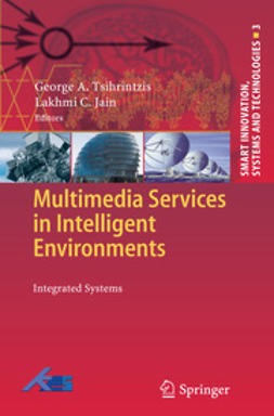 Tsihrintzis, George A. - Multimedia Services in Intelligent Environments, e-bok