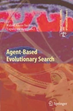 Sarker, Ruhul Amin - Agent-Based Evolutionary Search, ebook