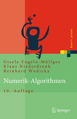 Engeln-Müllges, Gisela - Numerik-Algorithmen, ebook