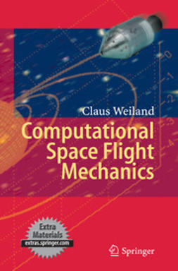 Weiland, Claus - Computational Space Flight Mechanics, ebook