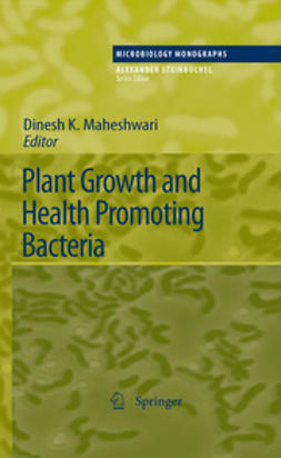 Maheshwari, Dinesh K. - Plant Growth and Health Promoting Bacteria, ebook