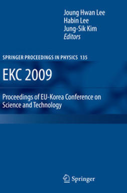 Lee, Joung Hwan - EKC 2009 Proceedings of the EU-Korea Conference on Science and Technology, ebook