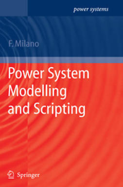 Milano, Federico - Power System Modelling and Scripting, ebook