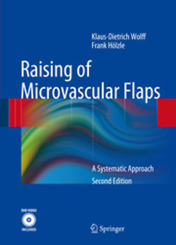 Wolff, Klaus-Dietrich - Raising of Microvascular Flaps, ebook