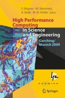 Wagner, Siegfried - High Performance Computing in Science and Engineering, Garching/Munich 2009, ebook