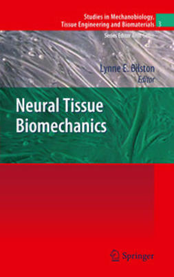 Bilston, Lynne E. - Neural Tissue Biomechanics, ebook