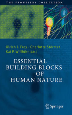 Frey, Ulrich J. - Essential Building Blocks of Human Nature, ebook