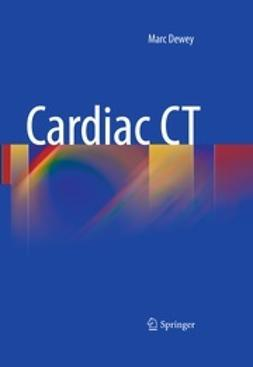 Dewey, Marc - Cardiac CT, ebook