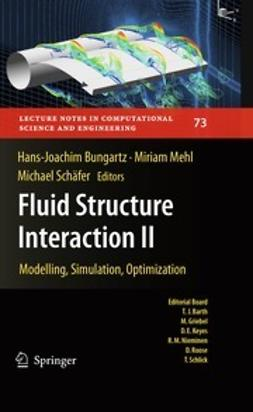 Bungartz, Hans-Joachim - Fluid Structure Interaction II, ebook