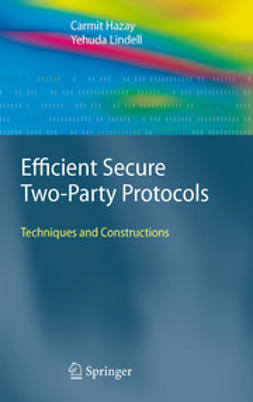 Hazay, Carmit - Efficient Secure Two-Party Protocols, ebook