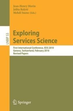 Morin, Jean-Henry - Exploring Services Science, e-bok