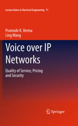 Verma, Pramode K. - Voice over IP Networks, e-bok