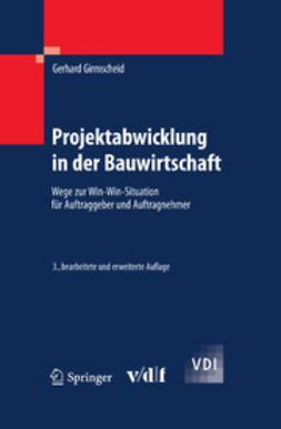 Girmscheid, Gerhard - Projektabwicklung in der Bauwirtschaft, ebook