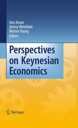 Arnon, Arie - Perspectives on Keynesian Economics, ebook