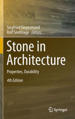 Siegesmund, Siegfried - Stone in Architecture, ebook