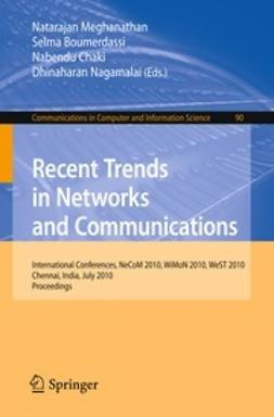 Meghanathan, Natarajan - Recent Trends in Networks and Communications, ebook