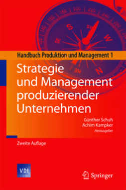 Schuh, Günther - Strategie und Management produziernder Unternehmen, ebook