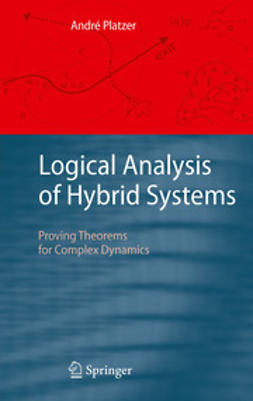 Platzer, André - Logical Analysis of Hybrid Systems, ebook