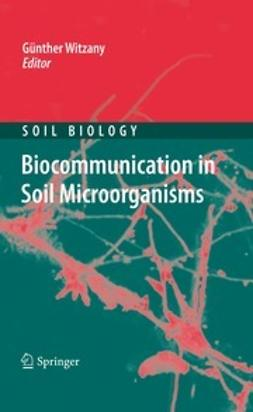 Witzany, Günther - Biocommunication in Soil Microorganisms, ebook
