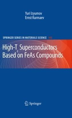 Izyumov, Yuri - High-Tc Superconductors Based on FeAs Compounds, ebook