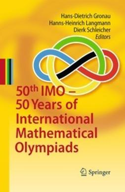 Gronau, Hans-Dietrich - 50th IMO - 50 Years of International Mathematical Olympiads, ebook