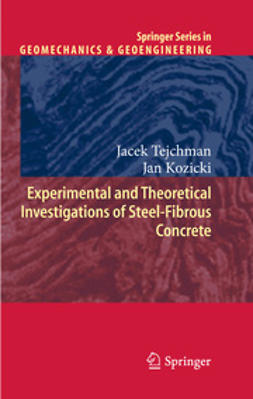 Tejchman, Jacek - Experimental and Theoretical Investigations of Steel-Fibrous Concrete, ebook