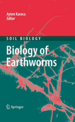Karaca, Ayten - Biology of Earthworms, ebook