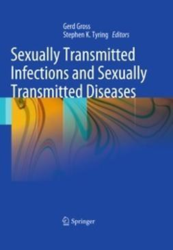 Gross, Gerd - Sexually Transmitted Infections and Sexually Transmitted Diseases, e-bok
