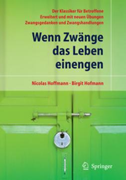 Hoffmann, Nicolas - Wenn Zwänge das Leben einengen, ebook