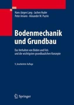 Lang, Hans-Jürgen - Bodenmechanik und Grundbau, ebook