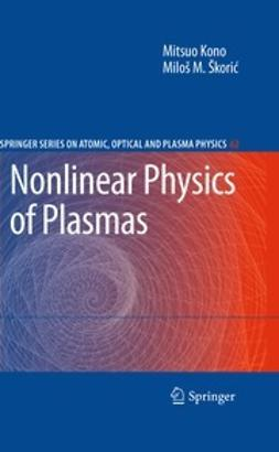 Kono, Mitsuo - Nonlinear Physics of Plasmas, ebook