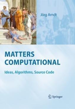 Arndt, Jörg - Matters Computational, ebook